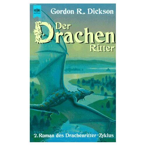 Dickson, Gordon R. - Der Drachenritter. 2. Roman des Drachenritter- Zyklus. - Preis vom 03.09.2020 04:54:11 h
