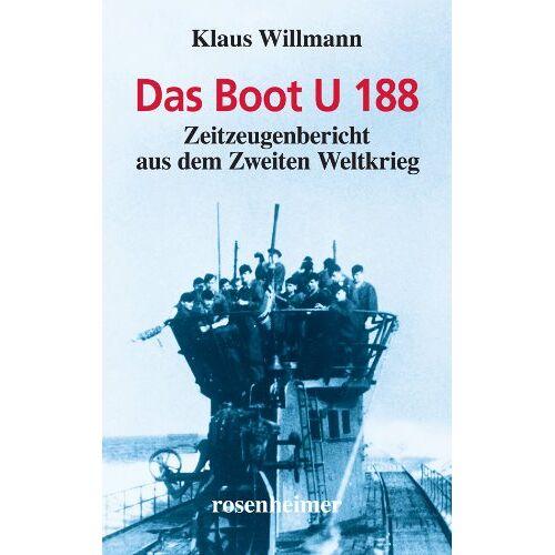 Klaus Willmann - Das Boot U 188 - Preis vom 04.09.2020 04:54:27 h