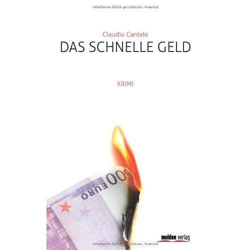 Claudio Cantele - Das schnelle Geld: Krimi - Preis vom 20.10.2020 04:55:35 h