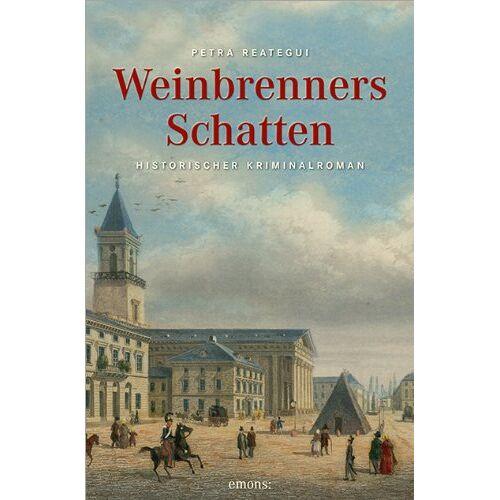Petra Reategui - Weinbrenners Schatten - Preis vom 18.04.2021 04:52:10 h