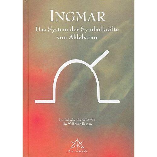 Wolfgang Becvar - Ingmar: Das System der Symbolkräfte von Aldebaran - Preis vom 19.01.2020 06:04:52 h