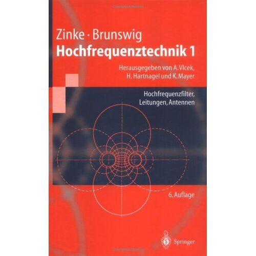 Otto Zinke - Hochfrequenztechnik 1: Hochfrequenzfilter, Leitungen, Antennen (Springer-Lehrbuch) - Preis vom 18.04.2021 04:52:10 h