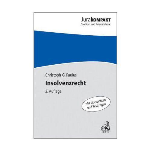 Paulus, Christoph G. - Insolvenzrecht: mit internationalem Insolvenzrecht - Preis vom 18.04.2021 04:52:10 h