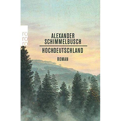 Alexander Schimmelbusch - Hochdeutschland - Preis vom 01.03.2021 06:00:22 h