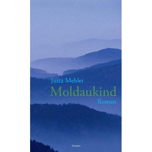 Jutta Mehler - Moldaukind - Preis vom 17.04.2021 04:51:59 h