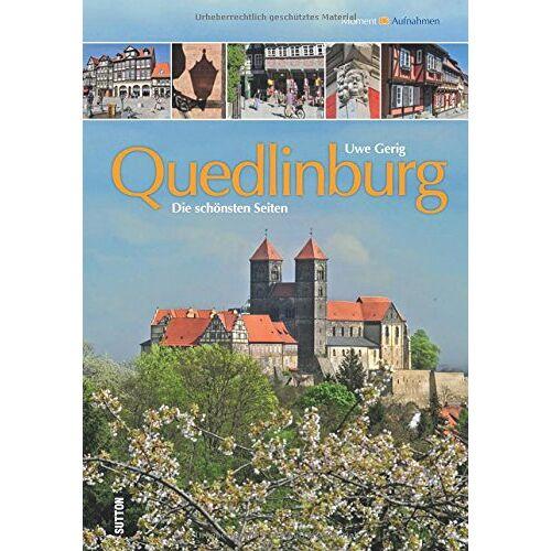 Uwe Gerig - Quedlinburg: Die schönsten Seiten - Preis vom 22.01.2020 06:01:29 h