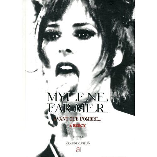 Mylene Farmer - Avant que l'ombre... : Mylène Farmer à Bercy - Preis vom 06.05.2021 04:54:26 h