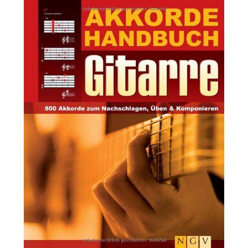 - Akkordehandbuch Gitarre: 800 Akkorde zum Nachschlagen, Üben & Komponieren - Preis vom 10.05.2021 04:48:42 h