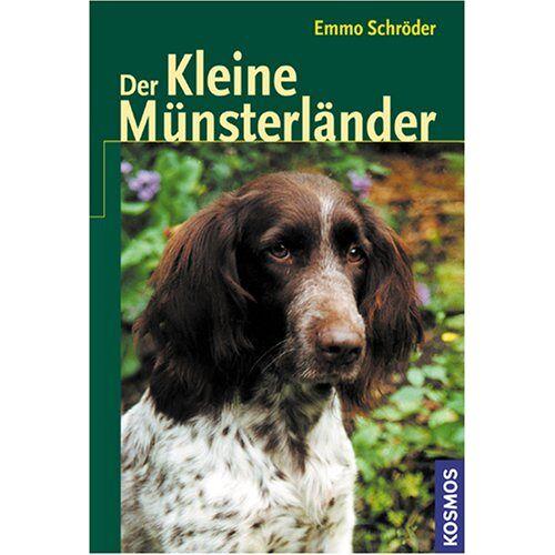 Emmo Schröder - Der Kleine Münsterländer - Preis vom 03.05.2021 04:57:00 h