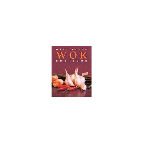 - Das Grosse Wok Kochbuch - Preis vom 05.09.2020 04:49:05 h