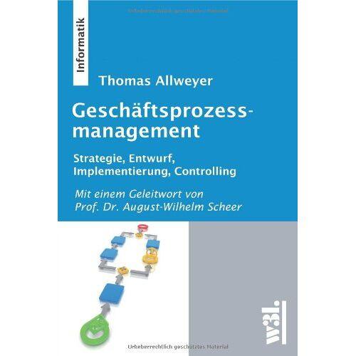 Thomas Allweyer - Geschäftsprozessmanagement - Preis vom 27.02.2021 06:04:24 h