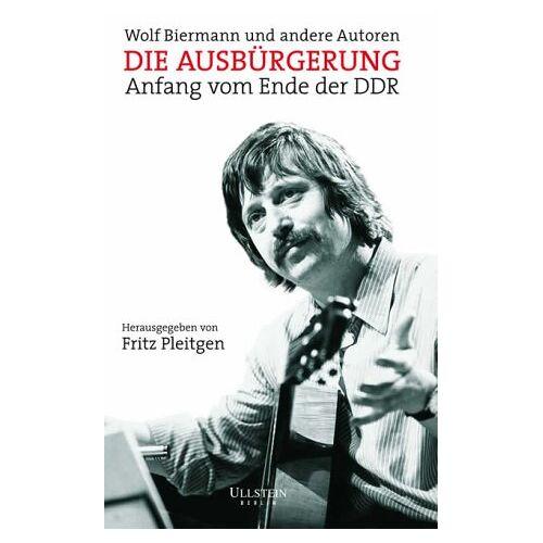 Wolf Biermann - Die Ausbürgerung: Anfang vom Ende der DDR - Preis vom 28.02.2021 06:03:40 h
