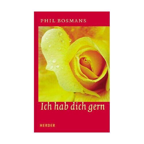 Phil Bosmans - Ich hab' dich gern - Preis vom 21.10.2020 04:49:09 h