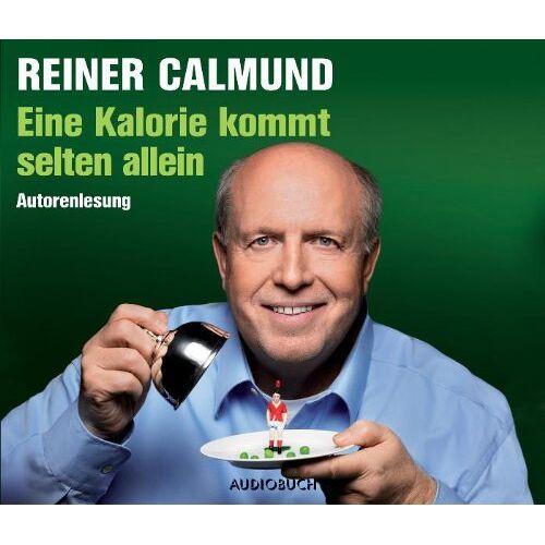 Reiner Calmund - Eine Kalorie kommt selten allein: Autorenlessung - Preis vom 05.09.2020 04:49:05 h