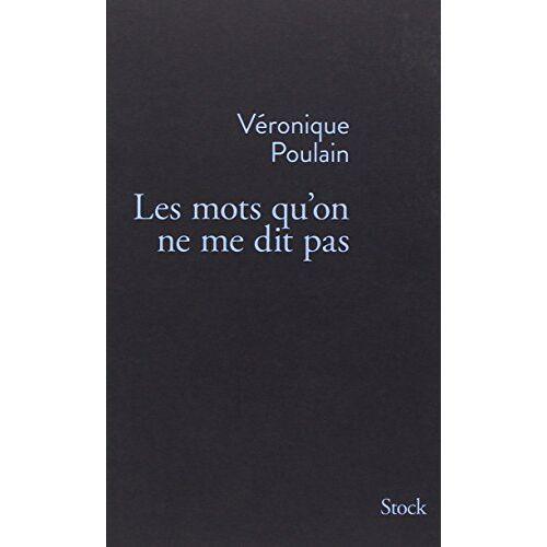 Véronique Poulain - Les mots qu'on ne me dit pas - Preis vom 21.10.2020 04:49:09 h