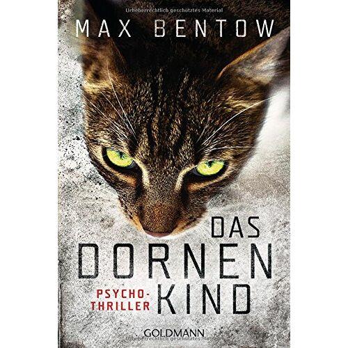 Max Bentow - Das Dornenkind: Ein Fall für Nils Trojan 5 - Psychothriller (Kommissar Nils Trojan, Band 5) - Preis vom 14.04.2021 04:53:30 h