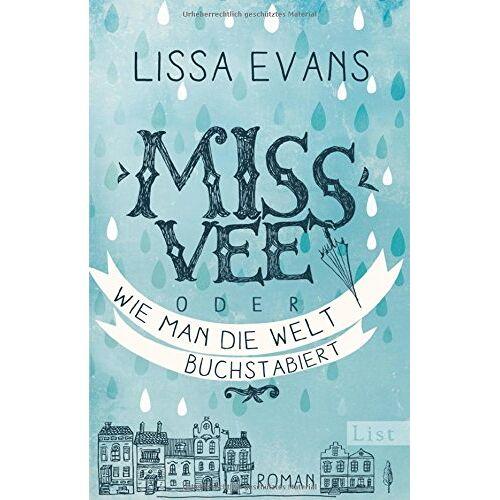 Lissa Evans - Miss Vee oder wie man die Welt buchstabiert: Roman - Preis vom 11.05.2021 04:49:30 h