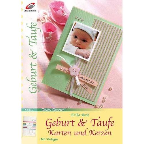 Erika Bock - Geburt & Taufe: Karten und Kerzen - Preis vom 14.04.2021 04:53:30 h