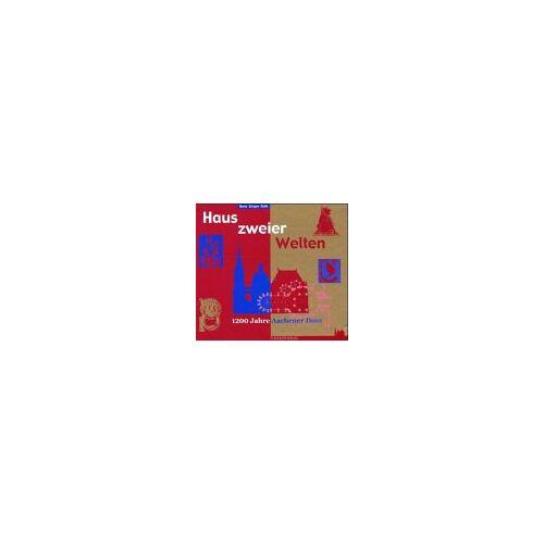 Roth Haus zweier Welten. 1200 Jahre Aachener Dom - Preis vom 21.04.2021 04:48:01 h