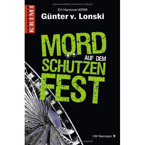 Günter von Lonski - Mord auf dem Schützenfest - Preis vom 08.05.2021 04:52:27 h