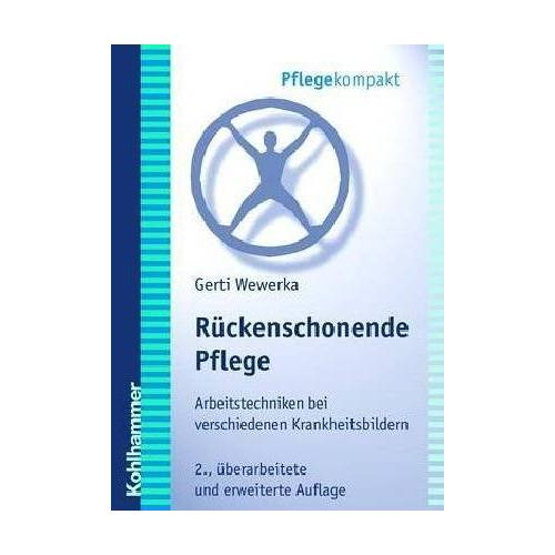 Gerti Wewerka - Rückenschonende Pflege - Preis vom 20.10.2020 04:55:35 h