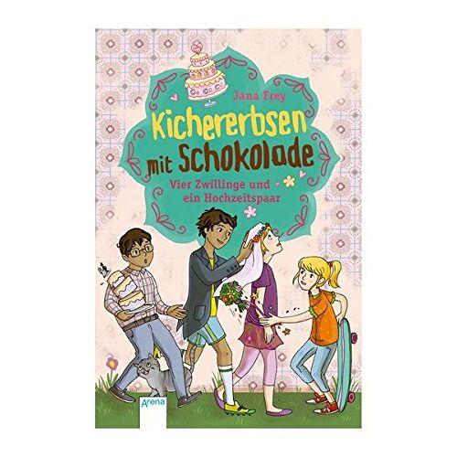 Jana Frey - Kichererbsen mit Schokolade (2). Vier Zwillinge und ein Hochzeitspaar - Preis vom 22.01.2020 06:01:29 h