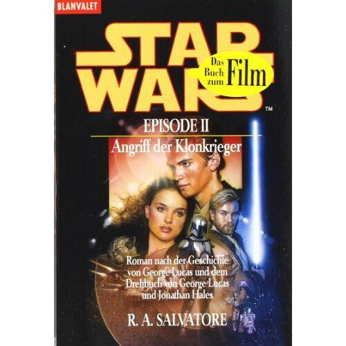 R.A. Salvatore - Star Wars, Episode 2: Krieg der Sterne: Angriff der Klonkrieger - Preis vom 08.05.2021 04:52:27 h