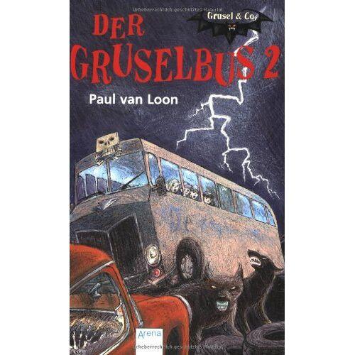 Loon, Paul van - Der Gruselbus 2. Grusel & Co - Preis vom 12.05.2021 04:50:50 h
