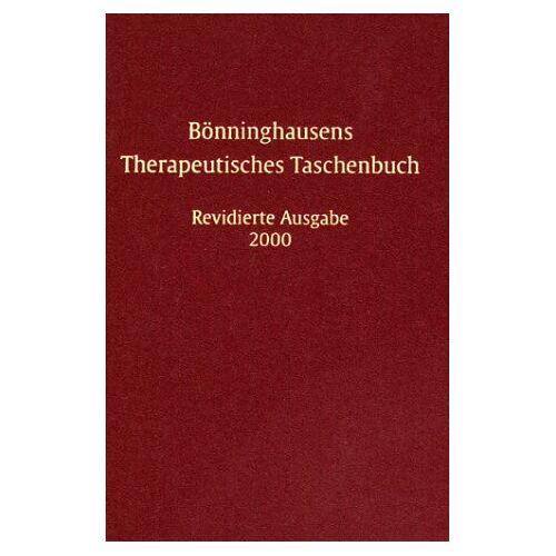 Bönninghausen, Clemens M. Fr. - Bönninghausens Therapeutisches Taschenbuch - Preis vom 20.10.2020 04:55:35 h
