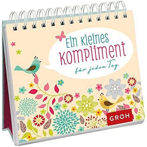 Joachim Groh - Ein kleines Kompliment für jeden Tag - Preis vom 13.05.2021 04:51:36 h