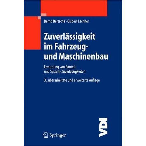 Bernd Bertsche - Zuverlässigkeit im Fahrzeug- und Maschinenbau: Ermittlung von Bauteil- und System-Zuverlässigkeiten (VDI-Buch) - Preis vom 17.01.2021 06:05:38 h