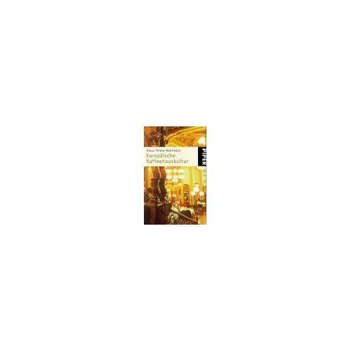 Klaus Thiele-Dohrmann - Europäische Kaffeehauskultur - Preis vom 09.04.2021 04:50:04 h