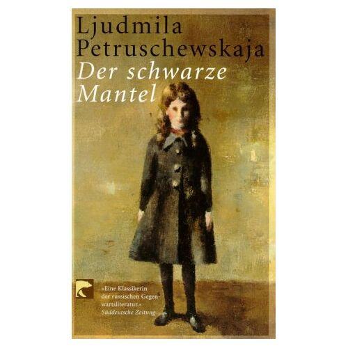 Ljudmila Petruschewskaja - Der schwarze Mantel - Preis vom 06.09.2020 04:54:28 h
