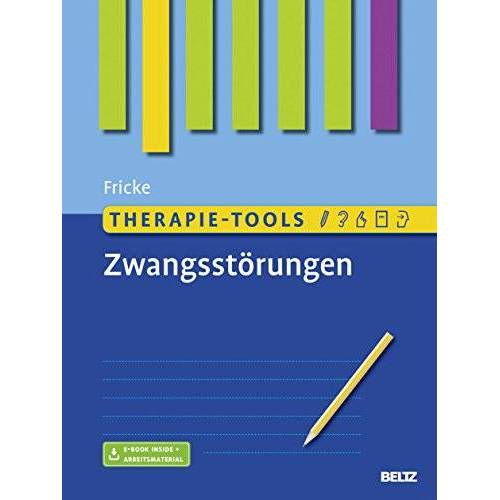Susanne Fricke - Therapie-Tools Zwangsstörungen: Mit E-Book inside und Arbeitsmaterial - Preis vom 15.05.2021 04:43:31 h