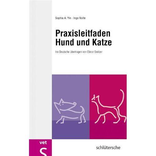 Yin, Sophia A. - Praxisleitfaden Hund und Katze. - Preis vom 15.04.2021 04:51:42 h