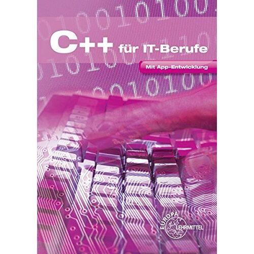 Dirk Hardy - C++ für IT-Berufe: Mit App-Entwicklung - Preis vom 21.10.2020 04:49:09 h