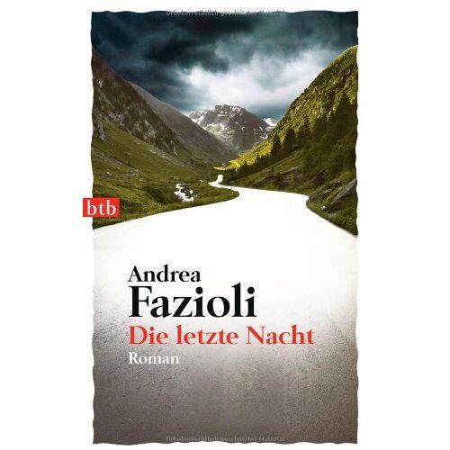 Andrea Fazioli - Die letzte Nacht: Roman - Preis vom 21.10.2020 04:49:09 h