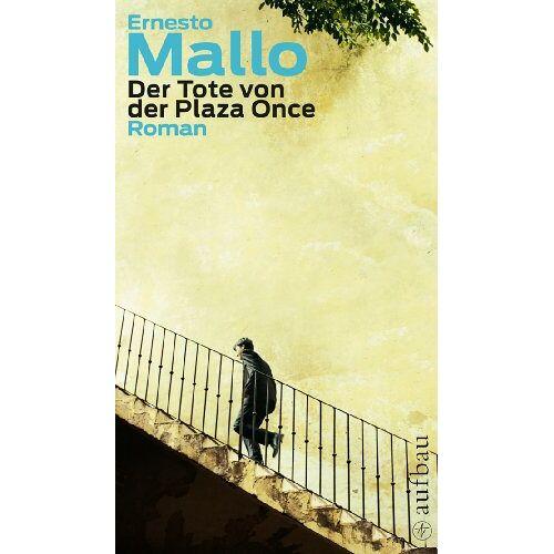 Ernesto Mallo - Der Tote von der Plaza Once: Roman - Preis vom 12.05.2021 04:50:50 h