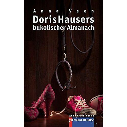 Anna Veen - Doris Hausers bukolischer Almanach - Preis vom 05.09.2020 04:49:05 h