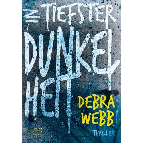 Debra Webb - In tiefster Dunkelheit - Preis vom 15.05.2021 04:43:31 h