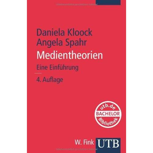 Daniela Kloock - Medientheorien. Eine Einführung - Preis vom 13.01.2021 05:57:33 h