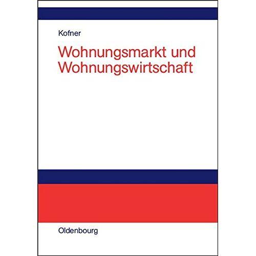 Stefan Kofner - Wohnungsmarkt und Wohnungswirtschaft - Preis vom 08.08.2020 04:51:58 h