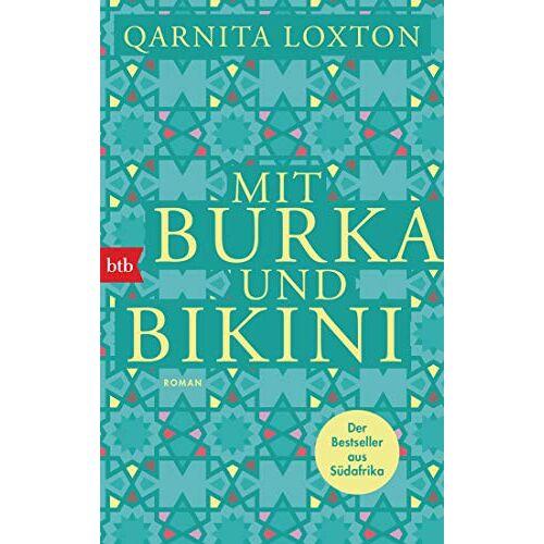 Qarnita Loxton - Mit Burka und Bikini: Roman - Preis vom 10.05.2021 04:48:42 h