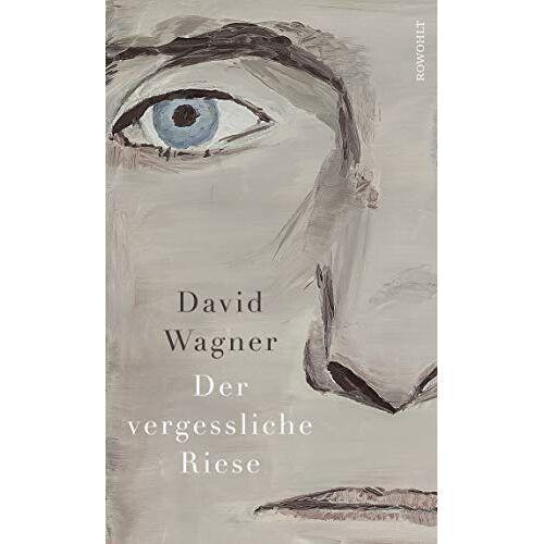David Wagner - Der vergessliche Riese - Preis vom 28.02.2021 06:03:40 h