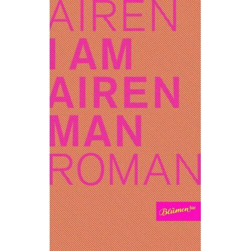 Airen - I Am Airen Man - Preis vom 28.02.2021 06:03:40 h