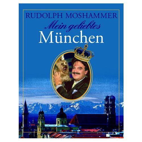 Rudolph Moshammer - Mein geliebtes München - Preis vom 03.03.2021 05:50:10 h