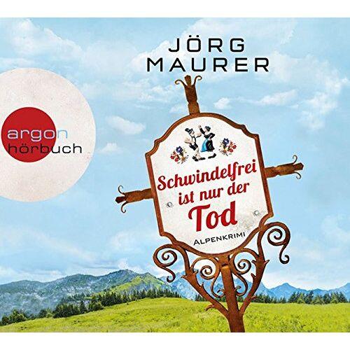 Jörg Maurer - Schwindelfrei ist nur der Tod: Alpenkrimi - Preis vom 03.05.2021 04:57:00 h