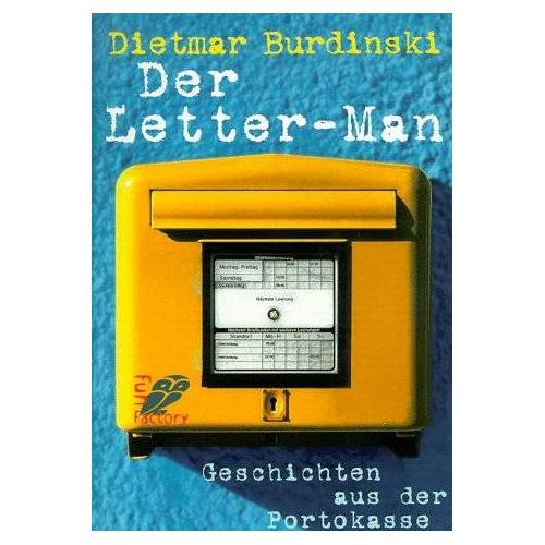 Dietmar Burdinski - Der Letter- Man. Geschichten aus der Portokasse. - Preis vom 03.12.2020 05:57:36 h