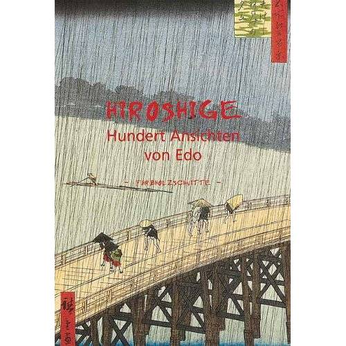 Utagawa Hiroshige - Hiroshige - Hundert Ansichten von Edo - Preis vom 03.09.2020 04:54:11 h