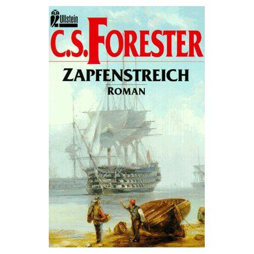 Forester, Cecil S. - Zapfenstreich. Roman. - Preis vom 21.10.2020 04:49:09 h